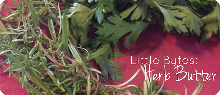 Little Bytes: Herb Butter