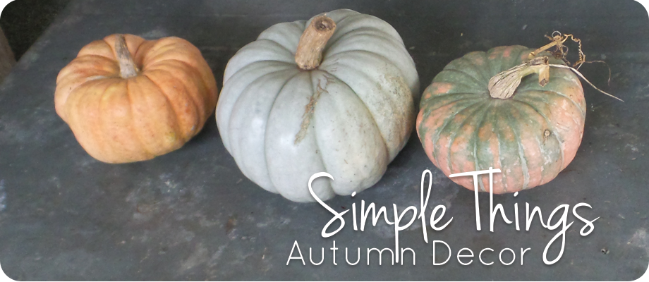 Simple Things: Autumn Decor